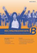 Cover-Bild zu Rechnungswesen - Grundlagen für das B-Profil von Grünig, Heinz
