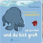 Cover-Bild zu Ich bin klein und du bist groß von Barman, Adrienne (Illustr.)