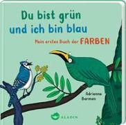 Cover-Bild zu Du bist grün und ich bin blau von Barman, Adrienne (Illustr.)