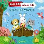 Cover-Bild zu Guck mal, schieb mal! - Meine kleine Weltreise von Loewe Meine allerersten Bücher (Hrsg.)