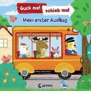 Cover-Bild zu Guck mal, schieb mal! - Mein erster Ausflug von Loewe Meine allerersten Bücher (Hrsg.)
