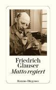 Cover-Bild zu Matto regiert von Glauser, Friedrich