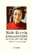 Cover-Bild zu Françoise Gilot - Die Frau, die Nein sagt von Herwig, Malte
