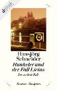Cover-Bild zu Hunkeler und der Fall Livius (eBook) von Schneider, Hansjörg