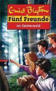 Cover-Bild zu Fünf Freunde im Geisterwald von Blyton, Enid