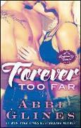 Cover-Bild zu Forever Too Far, 3: A Rosemary Beach Novel von Glines, Abbi