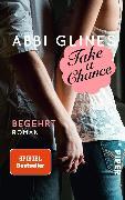 Cover-Bild zu Take a Chance - Begehrt (eBook) von Glines, Abbi