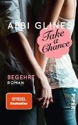 Cover-Bild zu Take a Chance - Begehrt von Glines, Abbi