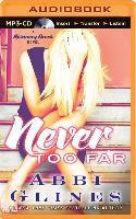 Cover-Bild zu Never Too Far von Glines, Abbi