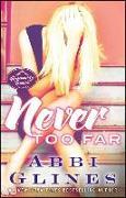 Cover-Bild zu Never Too Far, 2: A Rosemary Beach Novel von Glines, Abbi