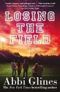 Cover-Bild zu Losing the Field (eBook) von Glines, Abbi