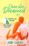 Cover-Bild zu Once She Dreamed (eBook) von Glines, Abbi