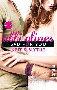 Cover-Bild zu Bad For You - Krit und Blythe (eBook) von Glines, Abbi
