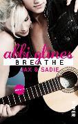 Cover-Bild zu Breathe - Jax und Sadie (eBook) von Glines, Abbi