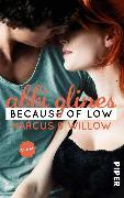 Cover-Bild zu Because of Low - Marcus und Willow (eBook) von Glines, Abbi