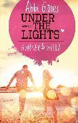 Cover-Bild zu Under the Lights - Gunner und Willa (eBook) von Glines, Abbi