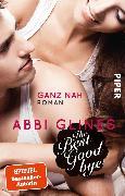 Cover-Bild zu The Best Goodbye - Ganz nah (eBook) von Glines, Abbi