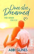 Cover-Bild zu Once She Dreamed - Für immer verliebt (eBook) von Glines, Abbi