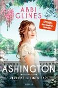 Cover-Bild zu Ashington - Verliebt in einen Earl (eBook) von Glines, Abbi