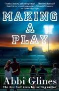 Cover-Bild zu Making a Play (eBook) von Glines, Abbi