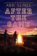 Cover-Bild zu After the Game (eBook) von Glines, Abbi