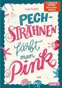 Cover-Bild zu Pechsträhnen färbt man pink von Teichert, Mina
