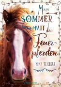 Cover-Bild zu Mein Sommer mit den Feuerpferden von Teichert, Mina