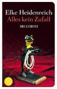 Cover-Bild zu Alles kein Zufall von Heidenreich, Elke