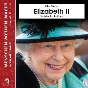 Cover-Bild zu Elizabeth II (Audio Download) von Bader, Elke