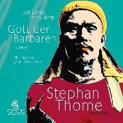 Cover-Bild zu Gott der Barbaren (Audio Download) von Thome, Stephan