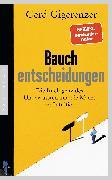 Cover-Bild zu Bauchentscheidungen (eBook) von Gigerenzer, Gerd