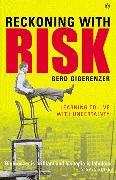 Cover-Bild zu Reckoning with Risk (eBook) von Gigerenzer, Gerd