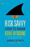 Cover-Bild zu Risk Savvy von Gigerenzer, Gerd