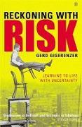 Cover-Bild zu Reckoning with Risk von Gigerenzer, Gerd