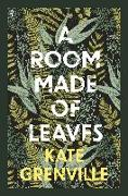 Cover-Bild zu A Room Made of Leaves von Grenville, Kate