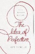 Cover-Bild zu The Idea of Perfection (eBook) von Grenville, Kate