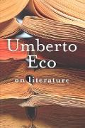 Cover-Bild zu On Literature (eBook) von Eco, Umberto