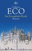 Cover-Bild zu Das Foucaultsche Pendel von Eco, Umberto