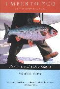 Cover-Bild zu How to Travel with a Salmon (eBook) von Eco, Umberto