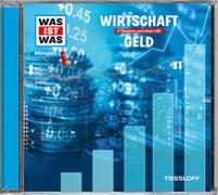 Cover-Bild zu WAS IST WAS Hörspiel: Wirtschaft/ Geld von Baur, Dr. Manfred