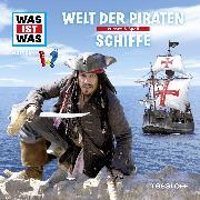 Cover-Bild zu Was ist was Hörspiel: Piraten/ Schiffe (Audio Download) von Falk, Matthias