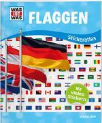 Cover-Bild zu WAS IST WAS Sticker-Atlas Flaggen von Tessloff Verlag Ragnar Tessloff GmbH & Co.KG (Hrsg.)