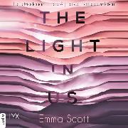 Cover-Bild zu The Light in Us - Light-in-us-Reihe 1 (Ungekürzt) (Audio Download) von Scott, Emma