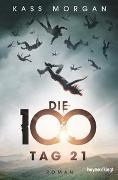 Cover-Bild zu Die 100 - Tag 21 von Morgan, Kass
