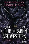 Cover-Bild zu Der Club der Rabenschwestern von Morgan, Kass