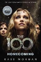 Cover-Bild zu The 100 - Homecoming von Morgan, Kass