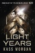 Cover-Bild zu Light Years: the thrilling new novel from the author of The 100 series (eBook) von Morgan, Kass