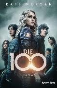 Cover-Bild zu Die 100 (eBook) von Morgan, Kass