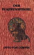 Cover-Bild zu Der Pfaffenspiegel (eBook) von Corvin, Otto von