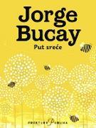 Cover-Bild zu Put srece (eBook) von Bucay, Jorge